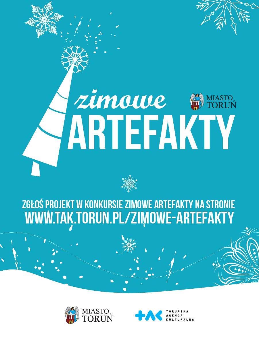 zimowe ARTefakty | zgłoś projekt wkonkursie zimowe ARTefakty na stronie www.tak.torun.pl/zimowe-artefakty | Miasto Toruń | Toruńska Agenda Kulturalna