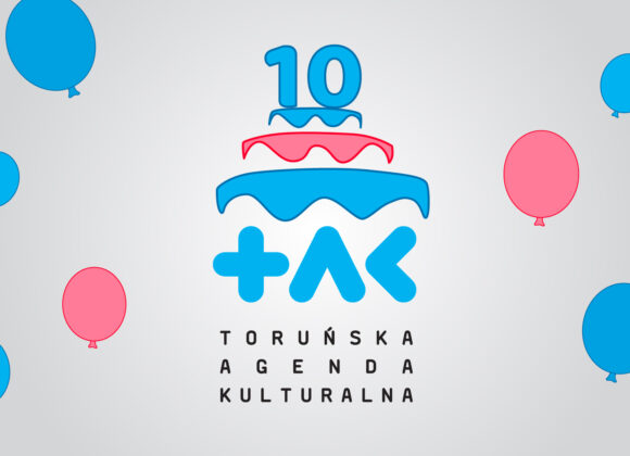 10 lat Toruńskiej Agendy Kulturalnej